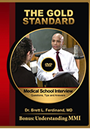 The Medical School Interview: Questions,Tips and Answers DVD